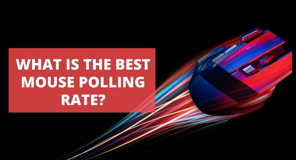 What Is The Best Mouse Polling Rate